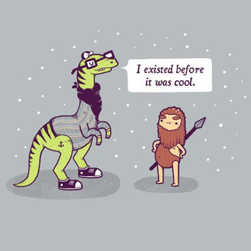 'Hipster Dino' Funny Dinosaur 'I Existed Before It Was Cool' Talking to Caveman - Vinyl Sticker