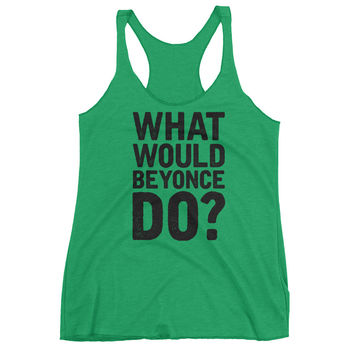 What Would Beyonce Do? Black Print - Women's tank top