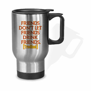 True Blood Quotes Stainless Mug