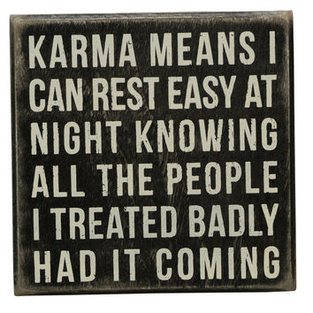 Primitives by Kathy Box Sign 5-Inch by 5-Inch Karma Means
