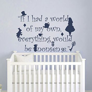 Alice in Wonderland Wall Decal. Quote Wall Decal. Baby Wall Decal. Alice in Wonderland Nursery Wall Sticker MN1039