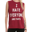 I Hate Everyone (And Pants) Girls Muscle Top