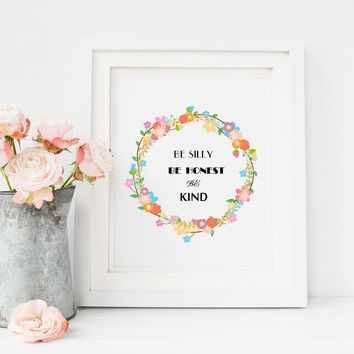 "Nursery art / decor - Canvas painting / Poster print - Free Shipping - Wreath brush script quote ""Be silly, be honest, be kind"""