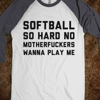 Softball So Hard