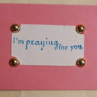 I'm Praying For You Greeting Card, USA Made, #39
