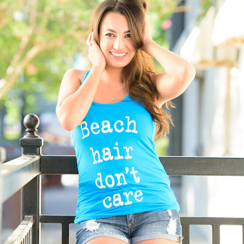 BEACH HAIR DON'T CARE RACERBACK TANK- TURQUOISE