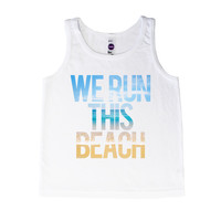 We Run This Beach Typography - Tank
