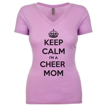 Keep Calm I'm A Cheer Mom  Women's V Neck