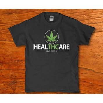 Health care i can trust in 420 weed plant leaf Men's t-shirt