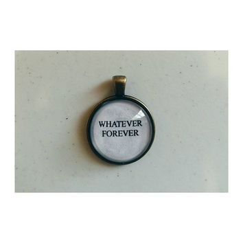 Whatever Forever quote necklace