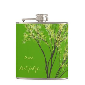 """""""trees don't judge"""" Green Tree Art Quote flask"""
