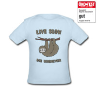Tee shirt Funny & Cute Sloth Live Slow Die Whenever Slogan   Spreadshirt