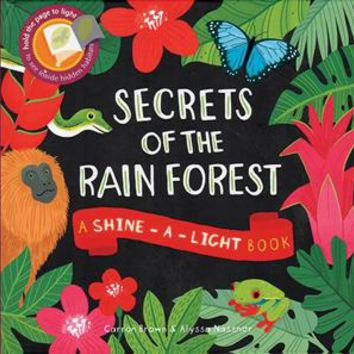 Usborne Books & More. Secrets of the Rain Forest - Shine-a-Light