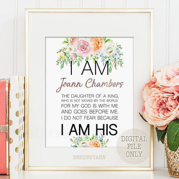 I Am The Daughter of A King, Personalized Baptism Gift, Nursery Name Sign, Gift for Her, Daughter Gift, I am His PRINTABLE, Dorm Wall Decor
