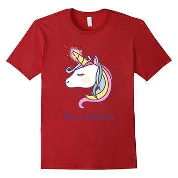 Cute Always Be A Unicorn T-Shirt Rainbow Tee