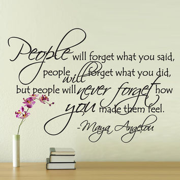 Vinyl Wall Decal Sticker Art - People Will Never Forget - Maya Angelou quote
