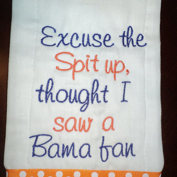 Excuse the Spit up - Auburn University or your favorite team Monogrammed Baby Burp Cloth
