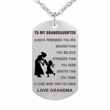 ZMZY New Design Love Grandma To Granddaughter Dog Tag Laser Stainless Steel Pendant Necklaces for Women Jewelry