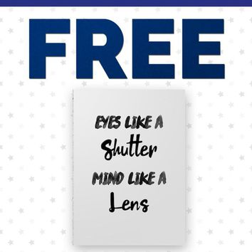 Free Labor Day POSTER032 Photographer Eyes Like A Shutter Poster Gift With Purchase