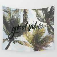 Good vibes Wall Tapestry by Lostfog Co↟