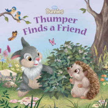 Thumper Finds a Friend (Disney Bunnies Series)