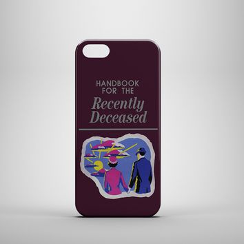 HANDBOOK FOR THE RECENTLY DECEASED Custom Case for iPhone 6 6 Plus iPhone 5 5s 5c GalaxyS 3 4 & 5 6 and Note 3 4 5