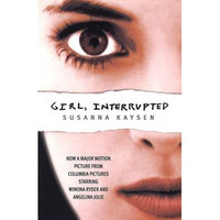 Girl, Interrupted By (author) Susanna Kaysen