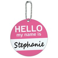 Stephanie Hello My Name Is Round ID Card Luggage Tag