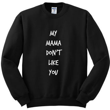 "Justin Bieber ""Love Yourself - My Mama Don't Like You"" Crewneck Sweatshirt"
