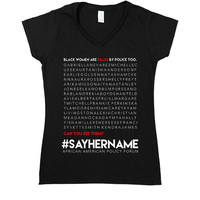 Say Her Name -- Women's T-Shirt