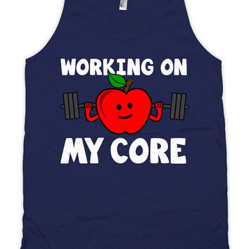 Funny Workout Tank Working On My Core Weight Lifting Tank Top Training Clothing American Apparel Gym Apparel Mens Unisex Tank WT-179