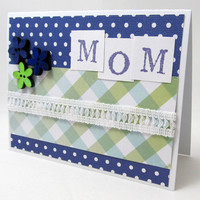 Card for Mom - Mom Card - Royal Blue and Green - Blank Card - Polka Dots and Plaid - Flowers - White Trim
