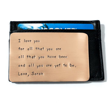 Wallet Insert Card - Copper Personalized Hand Stamped Metal - I Love You For All That You Are - Husband Boyfriend 7 Seven Year Anniversary
