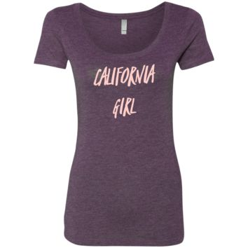California Girl Light Pink Font Ladies' Triblend Scoop