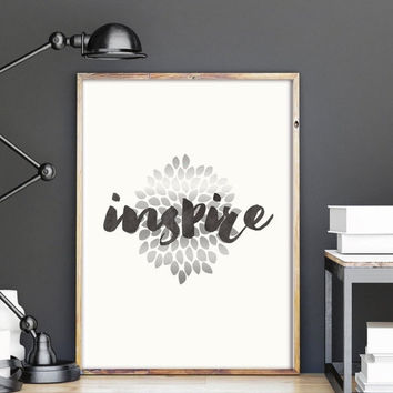 Motivational Printable, INSPIRE,Printable Word Art, Inspirational Quote, Inspiring Wall Art, Typographic Printable,Instant Download