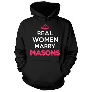 Real Women Marry Masons. Cool Gift - Hoodie