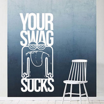 Interior Wall Decal Vinyl Sticker Art Decor programmer program your swag sucks monster comic strip motivation inscription (i133)
