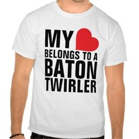 My heart belongs to a Baton Twirler