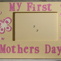 My First Mothers Day picture frame