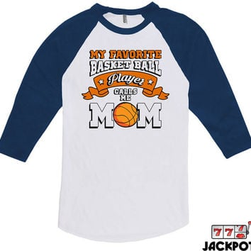 Basketball Gifts For Mom Basketball Mom Shirt Mothers Day Gift Basketball Lover Shirt Basketball Mom Gifts American Apparel Raglan MD-614