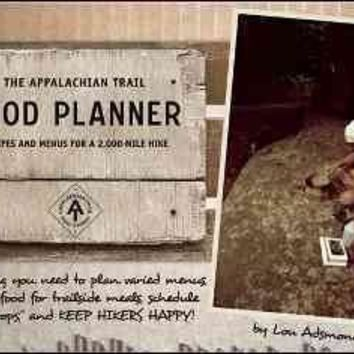 The Appalachian Trail Food Planner: Recipes and Menus for a 2000-Mile Hike