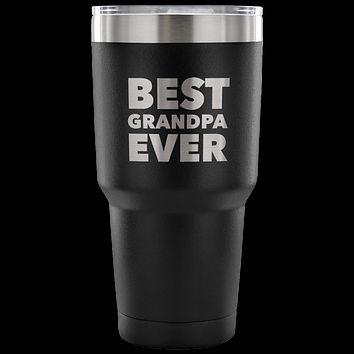 Best Grandpa Ever Tumbler Great Gifts for Grandpas Funny Double Wall Vacuum Insulated Hot & Cold Travel Cup 30oz BPA Free