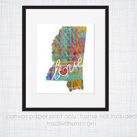 Mississippi Love - MS Canvas Paper Print:  Grunge, Watercolor, Rustic, Whimsical, Colorful, Digital, Silhouette, Heart, State, United States