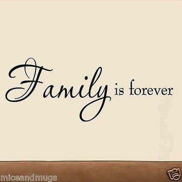 Family is Forever Vinyl Wall Art Decal Quote Home Living Room Family Decor Words