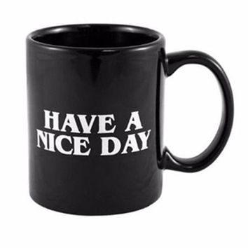 Have a Nice Day Coffee Mug with Funny Middle Finger On The Bottom