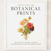 Instant Wall Art: Botanical Prints By Adams Media