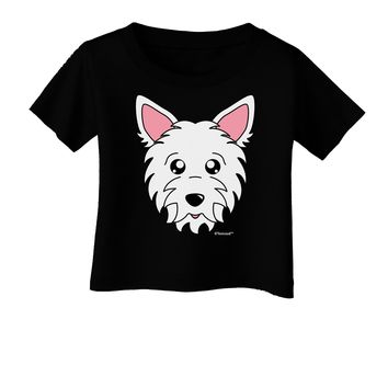 Cute West Highland White Terrier Westie Dog Infant T-Shirt Dark by TooLoud