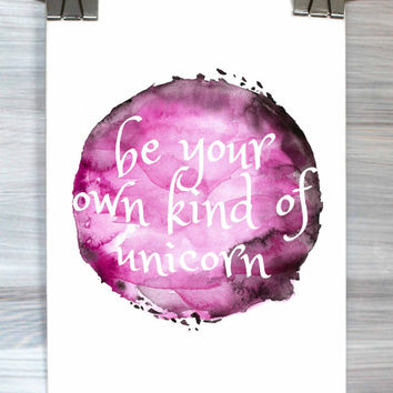 Be Your Own Kind Of Unicorn Print Watercolor Animal Typography Wall Art Poster Home Decor