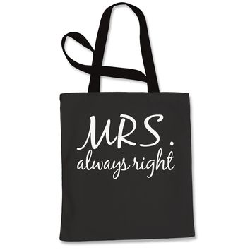 Mrs. Always Right Shopping Tote Bag