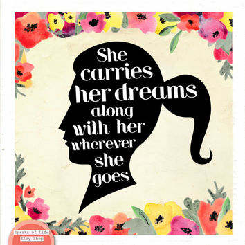 Inspirational quote art, square digital download, word art printable, motivational, she carries her dreams, girls bedroom decor, flowers